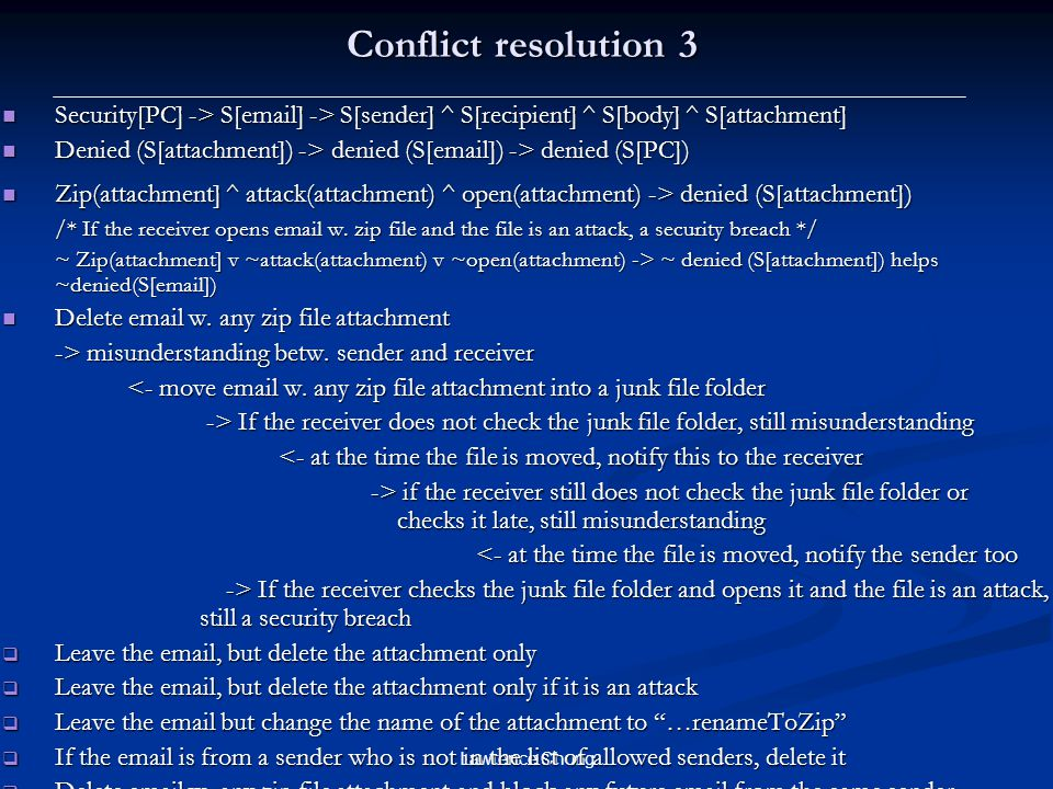 Conflict resolution 3 Security[PC] -> S[email] -> S[sender] ^ S[recipient] ^ S[body] ^ S[attachment]